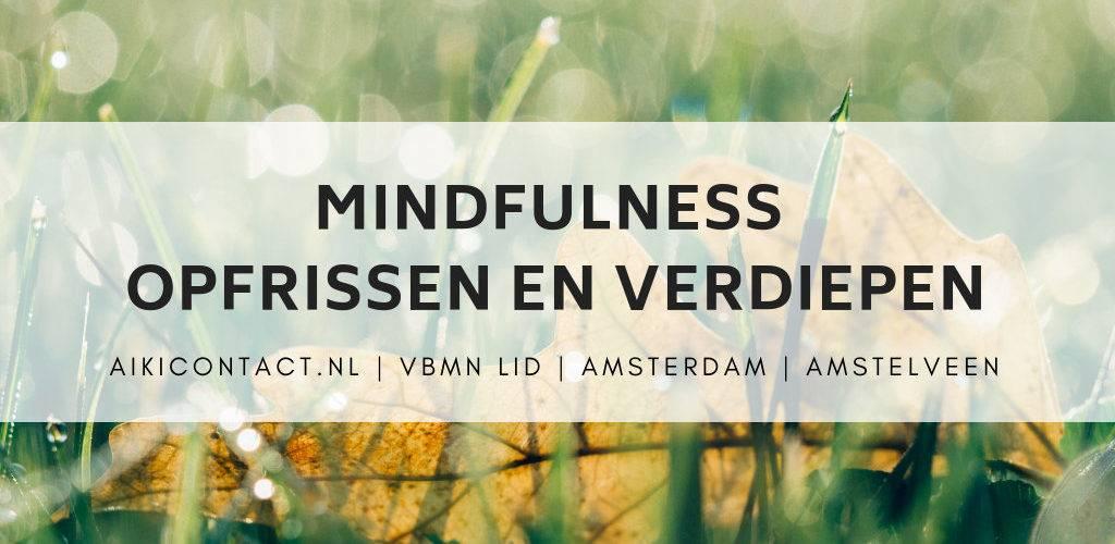 Mindfulness opfris verdiep Amstelveen Amsterdam
